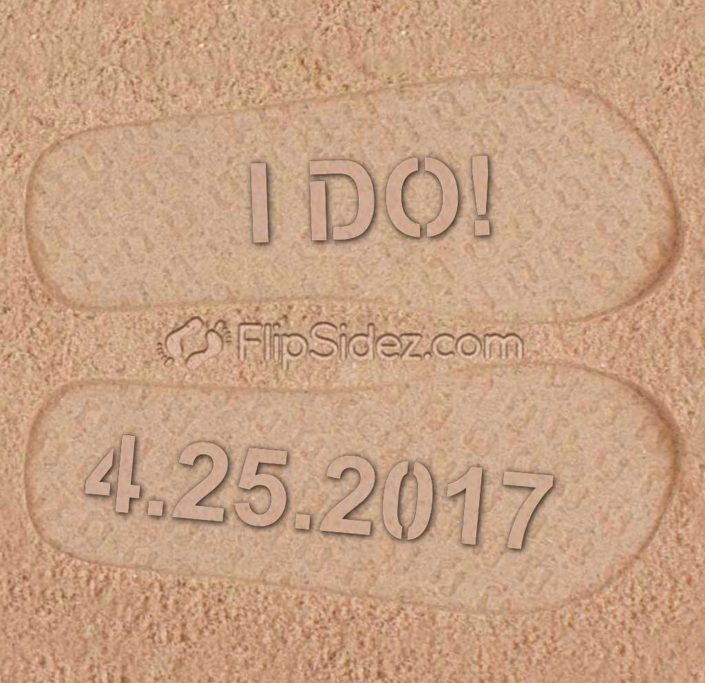 I DO! Wedding Date Flip Flops