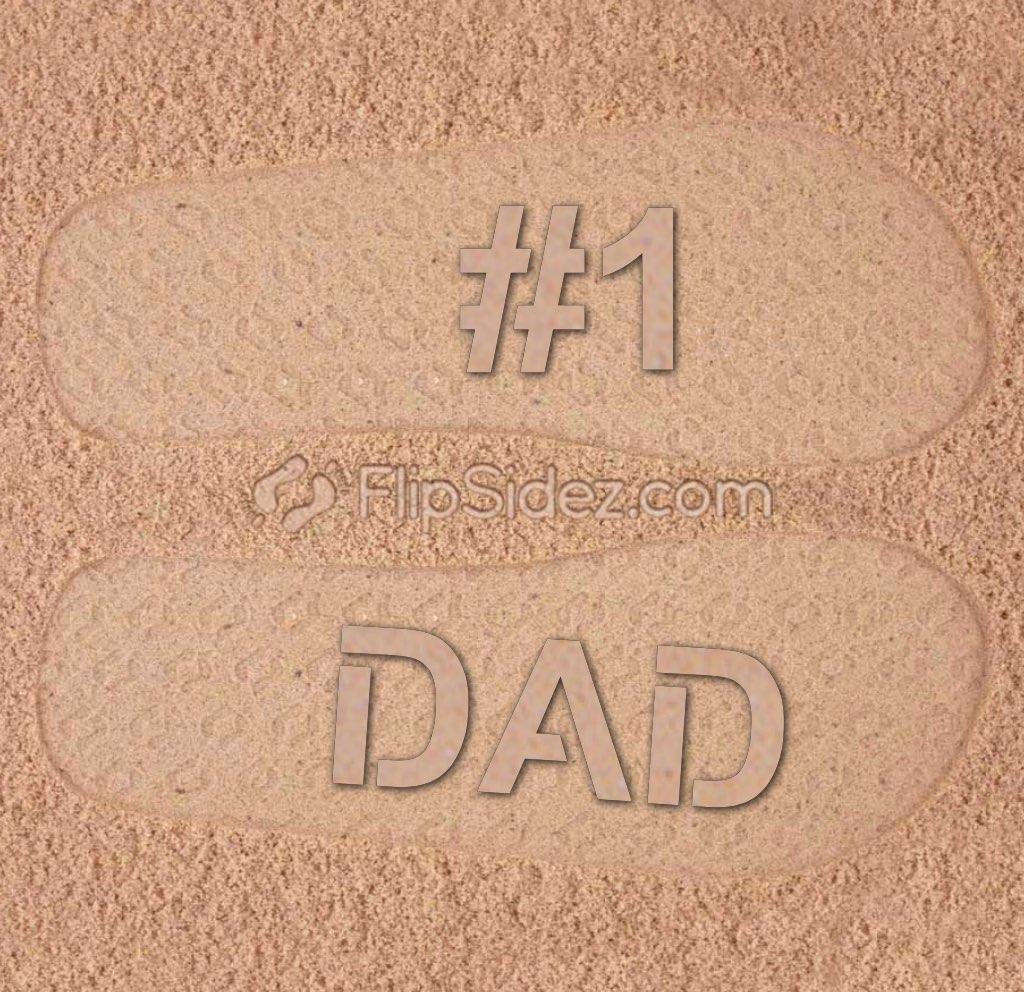 #1 DAD Flip Flops