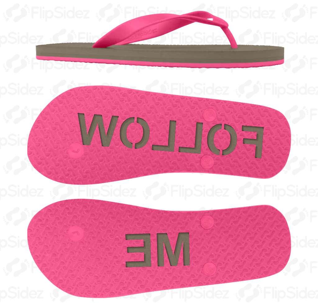 FOLLOW ME Flip Flops