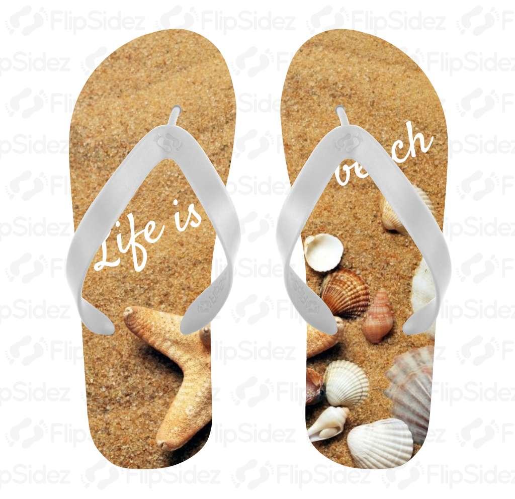 Life Is A Beach Flip Flops Flip Flops