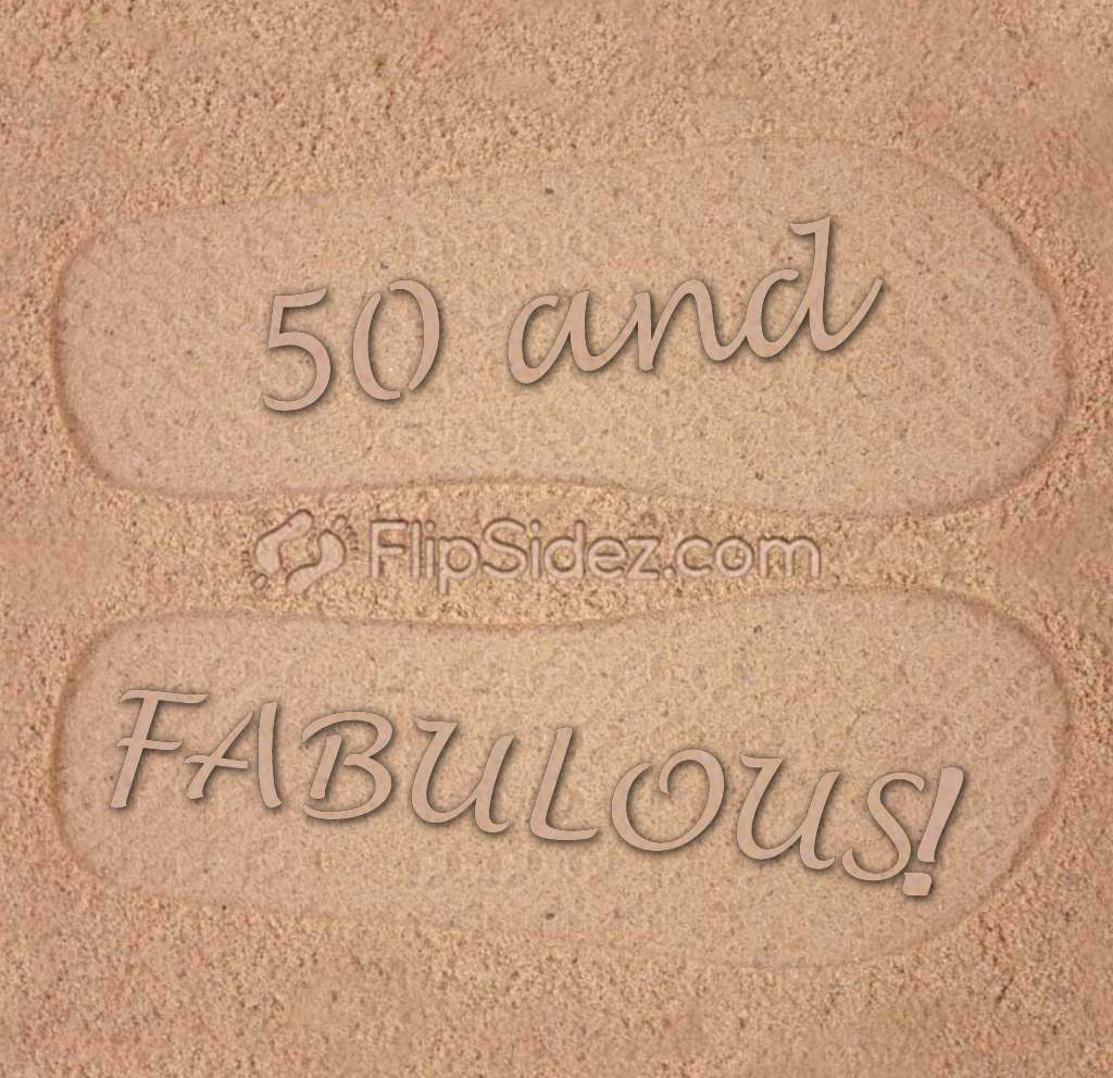 AGE and Fabulous! Flip Flops