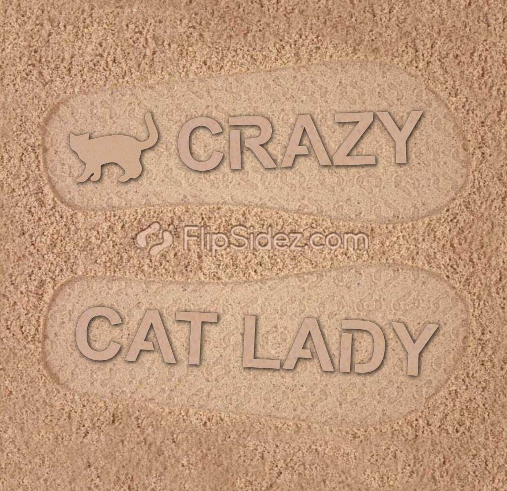 CRAZY CAT LADY Flip Flops