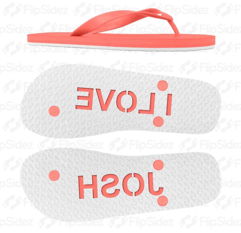 I Love NAME Flip Flops