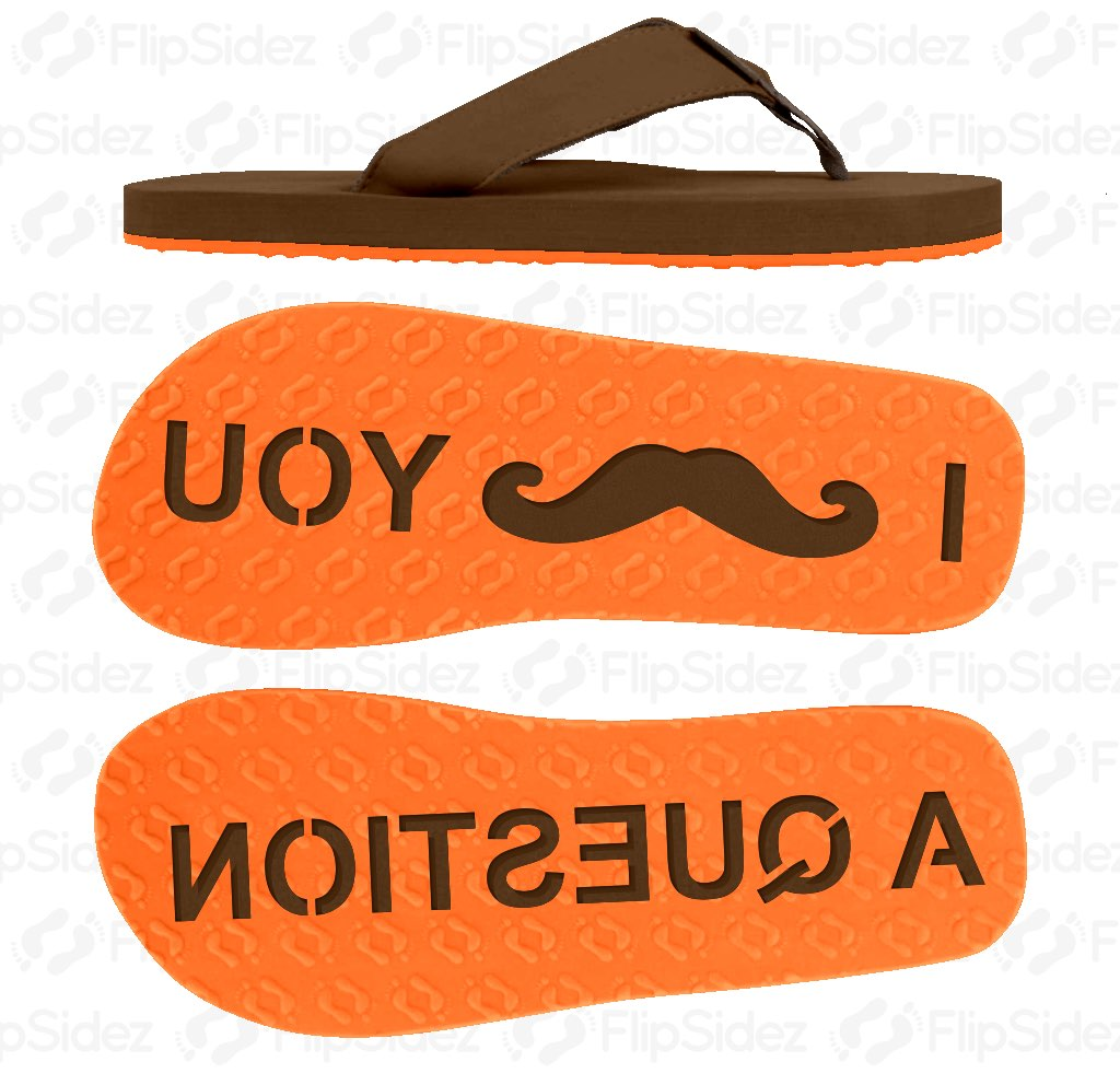 I MUSTACHE YOU A QUESTION Flip Flops