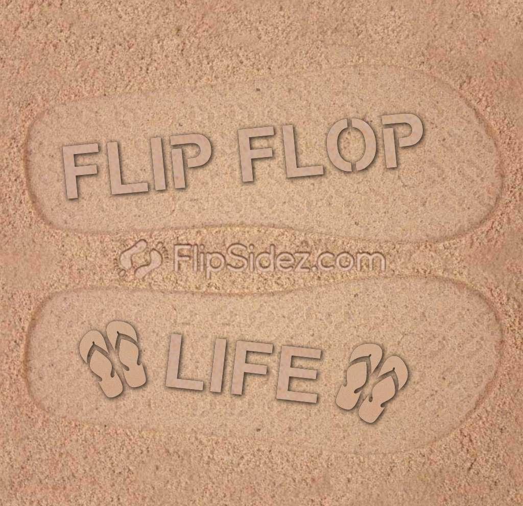 Flip Flop Life Flip Flops