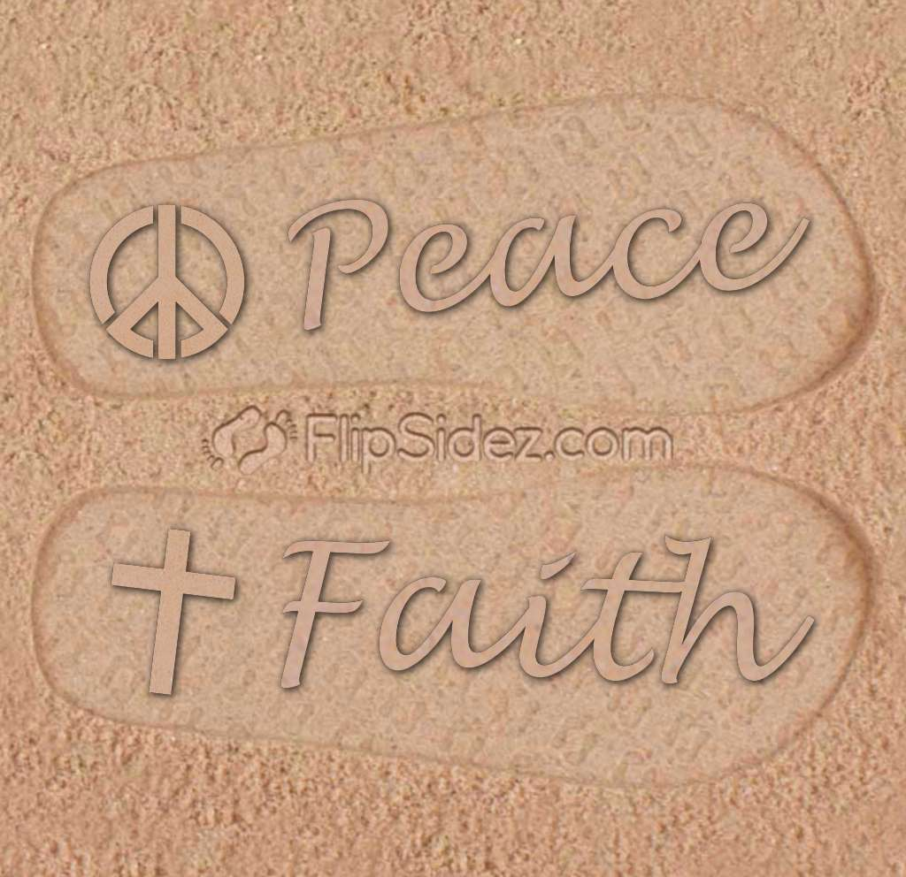 Peace and Faith Flip Flops