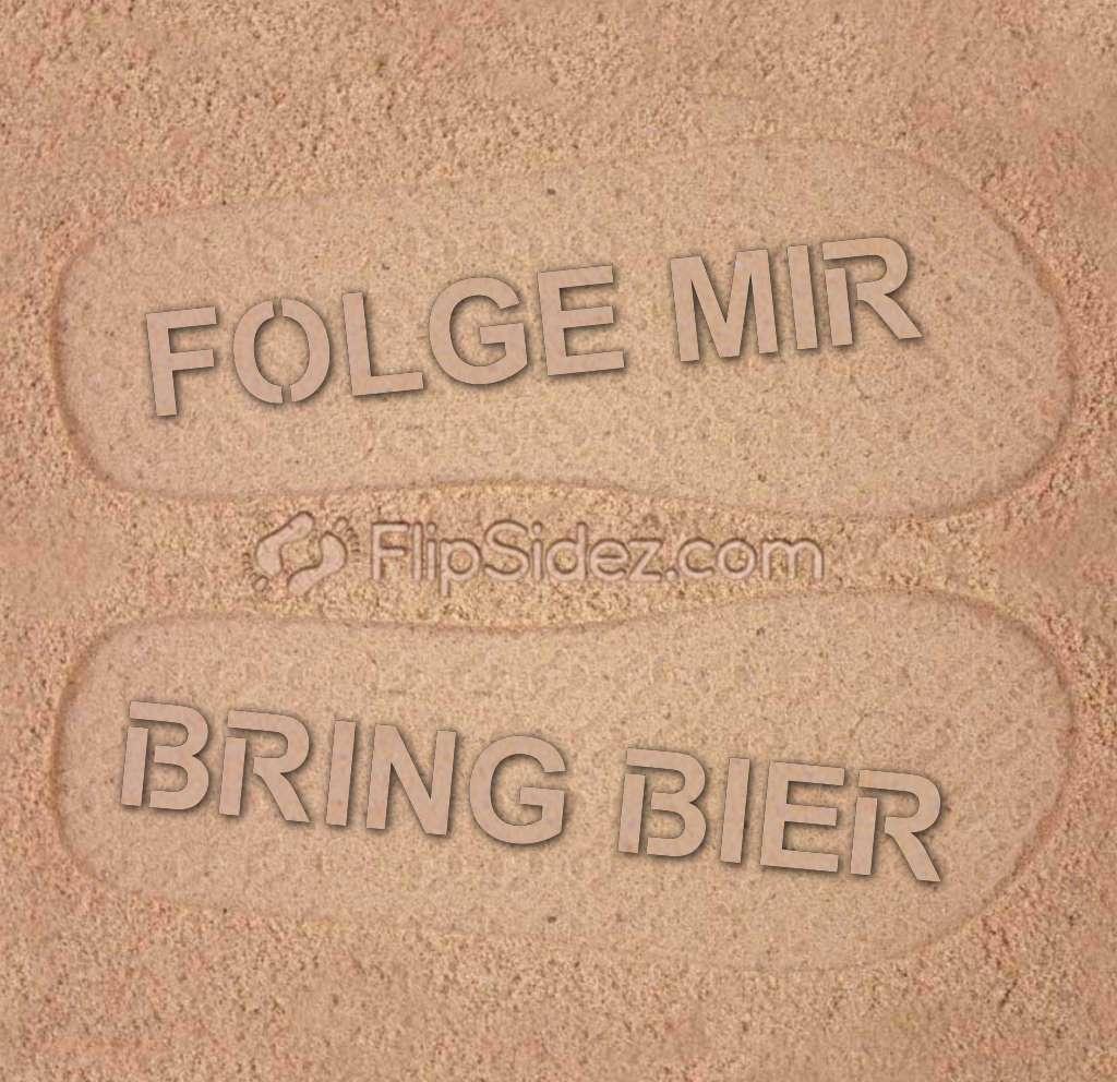 FOLGE MIR BRING BIER Flip Flops