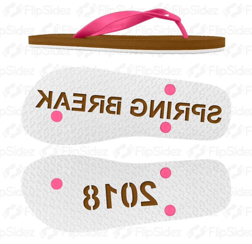 SPRING BREAK  Flip Flops